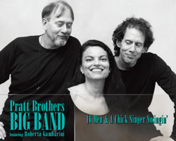 Pratt Bros. Big Band featuring Roberta Gambarini
