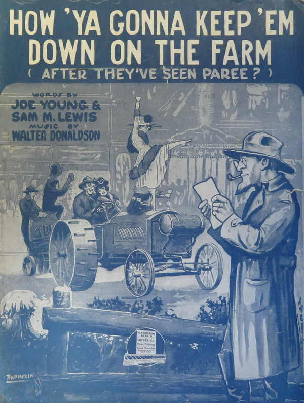 "Rural anxiety, urban caricature: ""How 'Ya Gonna Keep 'Em Down on the Farm (After They've Seen Paree?)"""