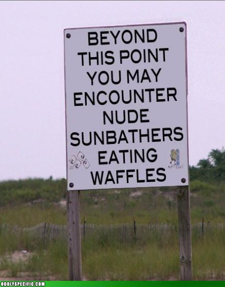 Nude bathers and waffles.