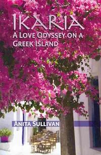 Anita Sullivan, Ikaria: A Love Odyssey on a Greek Island