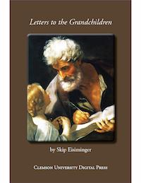 Skip Eisiminger's Letters to the Grandchildren