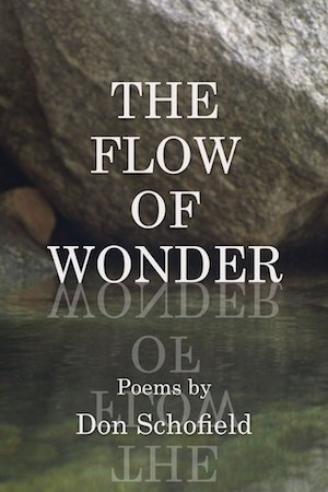 The Flow of Wonder by Don Schofield
